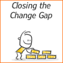 Closing the Change Gap